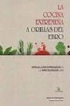 LA COCINA EXTREMEÑA A ORILLAS DEL EBRO: RESTAURANTES EXTREMEÑOS E N LA EXPO ZARAGOZA 2008