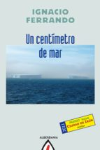 UN CENTÍMETRO DE MAR (EBOOK)