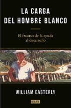 La Carga Del Hombre Blanco (DEBATE)