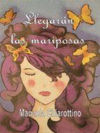 LLEGARÁN LAS MARIPOSAS (EBOOK)