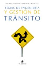 TEMAS DEINGENIERÍA Y GESTIÓN DE TRÁNSITO (EBOOK)