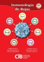 Inmunología de Rojas, 16a Ed.