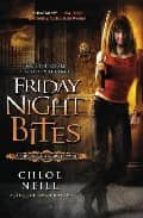 Friday Night Bites (Chicagoland Vampires)