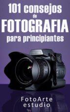 101 CONSEJOS DE FOTOGRAFÍA PARA PRINCIPIANTES (EBOOK)