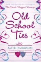 Old School Ties (English Edition)