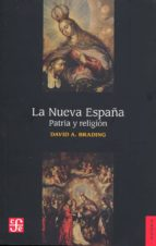 LA NUEVA ESPAÑA.Patria y religión