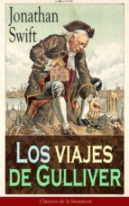 Los viajes de Gulliver: Clásicos de la literatura