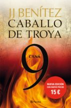 Caná. Caballo De Troya 9 (Biblioteca J. J. Benítez)