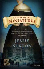 La casa de les miniatures (Novel-La (amsterdam))