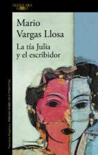 LA TÍA JULIA Y EL ESCRIBIDOR (EBOOK)