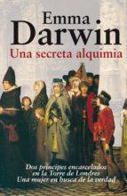 Una secreta alquimia (Alianza Literaria (Al))