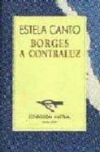 BORGES A CONTRALUZ (2ª ED.)