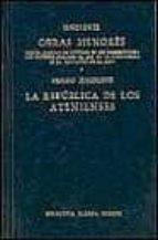 OBRAS MENORES. LA REPUBLICA DE LOS ATENIENSES