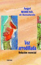 VOZ ARRODILLADA (EBOOK)