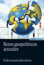 RETOS GEOPOLITICOS ACTUALES