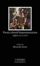POESIA COLONIAL HISPANOAMERICANA (SIGLOS XVI Y XVII)