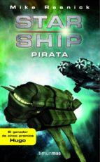 Starship: Pirata (Ciencia Ficción)