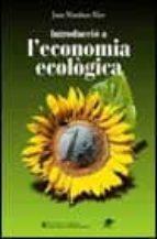 INTRODUCCIO A L`ECONOMIA ECOLOGICA