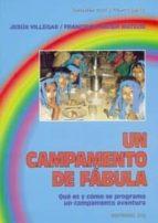 UN CAMPAMENTO DE FABULA