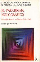 EL PARADIGMA HOLOGRAFICO