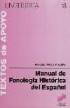 MANUAL DE FONOLOGIA HISTORICA DEL ESPAÑOL