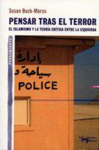 Pensar tras el terror: El islamismo y la teoría crítica entre la izquierda (A. Machado Libros)