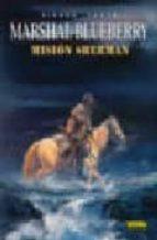 BLUEBERRY 32. MISIÓN SHERMAN