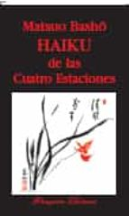 HAIKU DE LAS CUATRO ESTACIONES (3ª ED.)