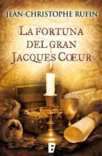 La fortuna del gran Jacques Coeur (B de Books)