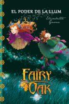 Fairy Oak 3. El Poder De La Llum (FARY OAK. TRILOGIA)