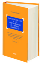 LA RESPONSABILIDAD DE LOS ADMINISTRADORES DE EMPRESAS INSOLVENTES 10 EDICION