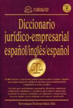 DICCIONARIO JURIDICO-EMPRESARIAL ESPAÑOL-INGLES/INGLES-ESPAÑOL (I NCLUYE CD-ROM)
