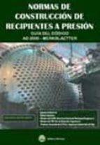 NORMAS ALEMANAS DE CONSTRUCCION DE RECIPIENTES A PRESION: GUIA DE L CODIGO AD2000 - MERKBALETTER