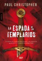 La espada de los templarios (Algaida Literaria - Inter)