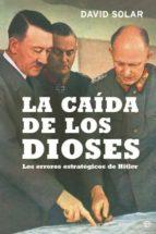 LA CAÍDA DE LOS DIOSES (EBOOK)