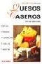 SECRETOS DE LOS QUESOS CASEROS
