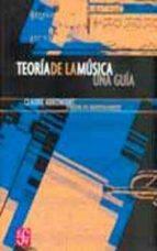 TEORIA DE LA MUSICA: UNA GUIA