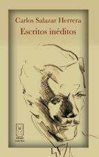 Carlos Salazar Herrera. Escritos inéditos