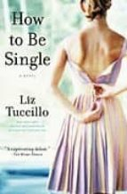 How to Be Single: A Novel (English Edition)