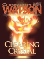Clearing Crystal (English Edition)