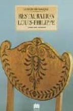 RESTAURATION LOUIS-PHILIPPE - LE MOBILIER FRANCAIS
