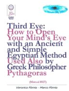 Third Eye: How To Open Your Mind