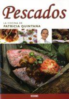 Pescados (La Cocina De Patricia Quintana)