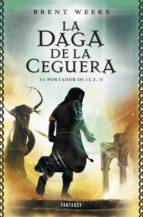 LA DAGA DE LA CEGUERA (EL PORTADOR DE LA LUZ 2) (EBOOK)