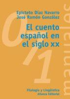 EL CUENTO ESPAÑOL EN EL SIGLO XX