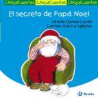El secreto de Papá Noel (Castellano - Bruño - Chiquicuentos)