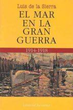 EL MAR EN LA GRAN GUERRA