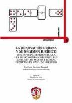 LA RENOVACION URBANA Y SU REGIMEN JURIDICO