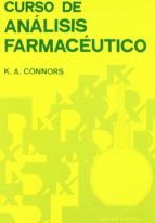 CURSO DE ANALISIS FARMACEUTICO: ENSAYO DEL MEDICAMENTO