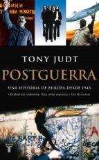 POSTGUERRA. UNA HISTORIA DE EUROPA DESDE 1945 (EBOOK)